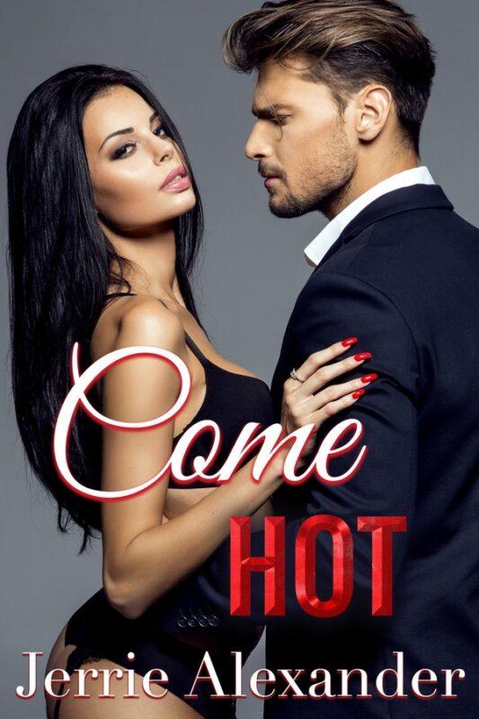 Come Hot